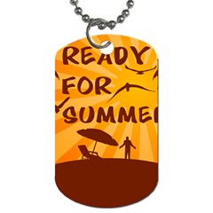 Ready For Summer Dog Tag (two Sides) by Melcu