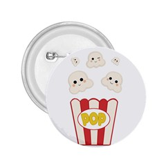 Cute Kawaii Popcorn 2 25  Buttons by Valentinaart