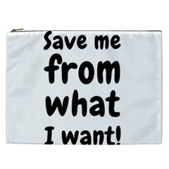 Save Me From What I Want Cosmetic Bag (xxl)  by Valentinaart