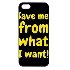 Save Me From What I Want Apple Iphone 5 Seamless Case (black) by Valentinaart