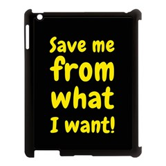 Save Me From What I Want Apple Ipad 3/4 Case (black) by Valentinaart