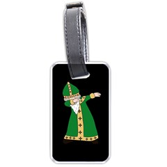 St  Patrick  Dabbing Luggage Tags (one Side)  by Valentinaart