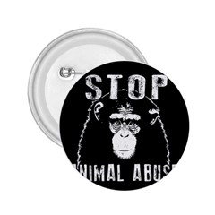 Stop Animal Abuse   Chimpanzee  2 25  Buttons by Valentinaart