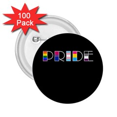 Pride 2 25  Buttons (100 Pack)  by Valentinaart