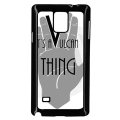 It s A Vulcan Thing Samsung Galaxy Note 4 Case (black) by Howtobead