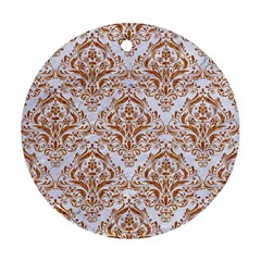 Damask1 White Marble & Rusted Metal (r) Round Ornament (two Sides) by trendistuff