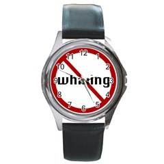 No Whining Round Metal Watch from ArtsNow.com Front