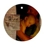 Where Your Treasure Is - Ornament (Round)