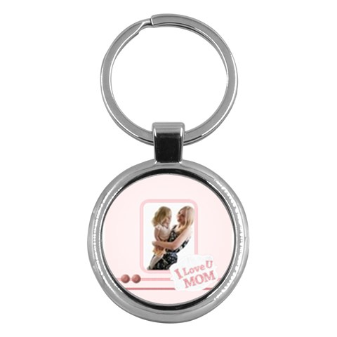 Mom I Love You By Joely   Key Chain (round)   T8xqh4ivs8y0   Www Artscow Com Front