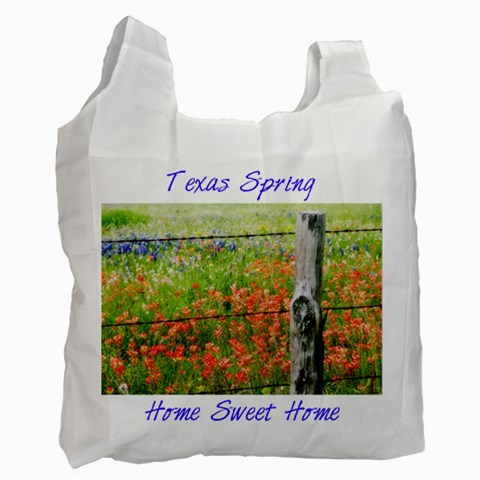 Texas Spring Singleside By Paula Fulford   Recycle Bag (one Side)   2168qfmo1478   Www Artscow Com Front