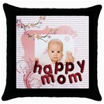 happy mother day gift - Throw Pillow Case (Black)