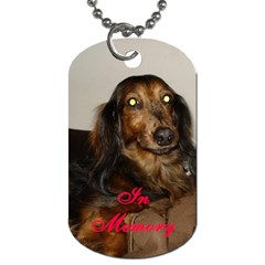 In Memory Of Rufus By Allison   Dog Tag (two Sides)   60kjx7n1byd0   Www Artscow Com Front