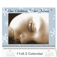 Our Children Our Future By Kimberly Phelan   Wall Calendar 11  X 8 5  (18 Months)   A85lacnh086t   Www Artscow Com Cover