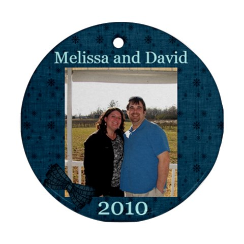 Mel And David 2010 Ornament By Melissa   Ornament (round)   2pksk7tpgwoz   Www Artscow Com Front