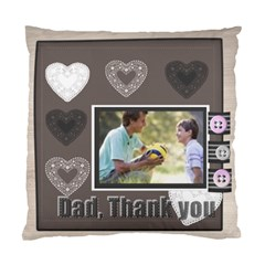 Fathers Gift By Joely   Standard Cushion Case (two Sides)   Hy9pxlqfviou   Www Artscow Com Front