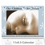 Our Children Our Future - Wall Calendar 11  x 8.5  (18 Months)