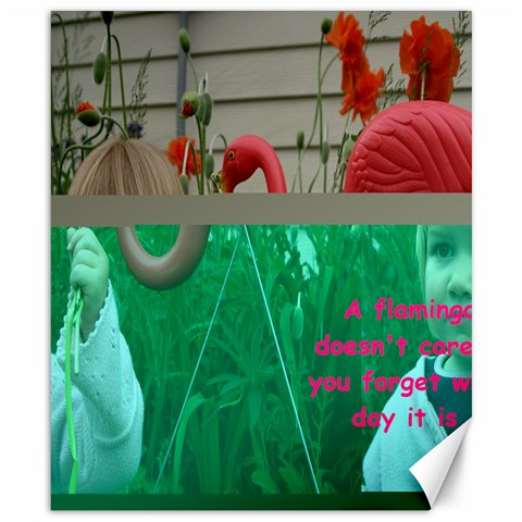 A Flamingo Doesn t Care If You Forget What Day It Is  By Marybeth Lynn   Canvas 8  X 10    Ivfqmygaljfx   Www Artscow Com Canvas