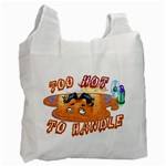 Too hot to handle - Recycle Bag (One Side)