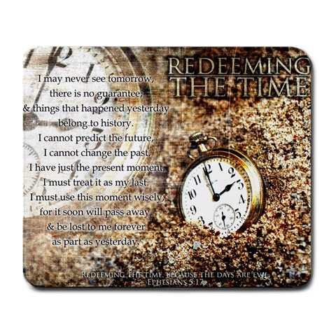 Redeeming The Time By Lauren   Large Mousepad   Isi4ghltukp6   Www Artscow Com Front