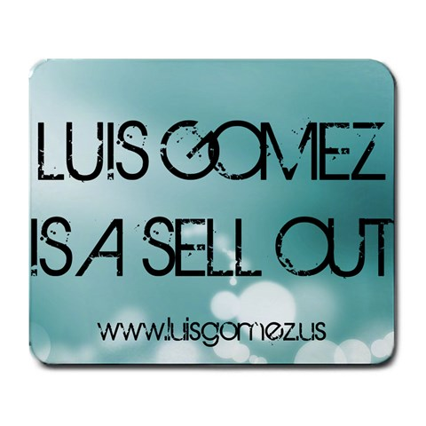 Luisgomezisasellout By Luis Gomez   Large Mousepad   2e30fe0ftkfq   Www Artscow Com Front