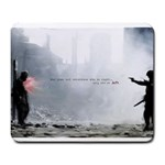 War does not determine who is right only who is left - Large Mousepad