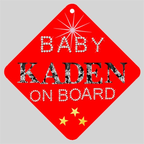 Baby Kaden On Board By Debbie Normand   Car Window Sign   B9iq4qyszr7n   Www Artscow Com Front