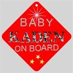 BABY KADEN ON BOARD - Car Window Sign