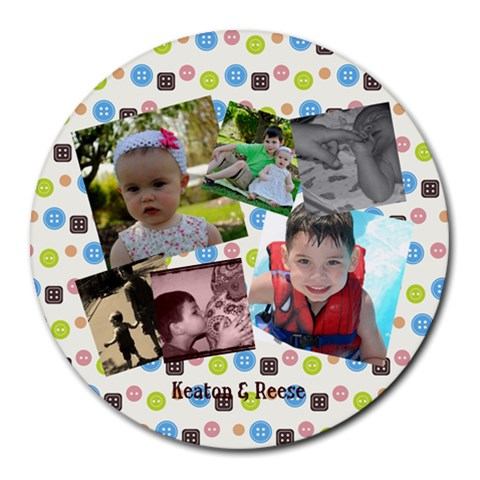 Keaton & Reese By Alisha Brooke Leonard   Collage Round Mousepad   W0et7lcerz73   Www Artscow Com 8 x8 Round Mousepad - 1
