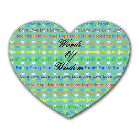 Words Of Wisdom By Courtney Adkins   Heart Mousepad   32ywsfgklaha   Www Artscow Com Front