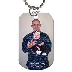 Daddy Dog Tah By Callie Pinz   Dog Tag (two Sides)   Vunl5rxbvynv   Www Artscow Com Front