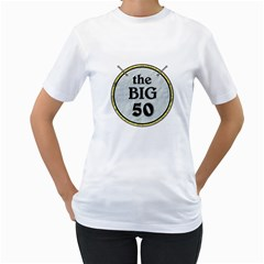 50th Birthday Ladies T Shirt By Lil    Women s T Shirt (white) (two Sided)   Nyfutt32r7ak   Www Artscow Com Front