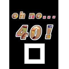 Oh No   40th Birthday Card By Catvinnat   Greeting Card 5  X 7    0d0nqih58x0m   Www Artscow Com Front Cover