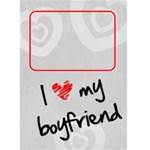 I LOVE MY BOYFRIEND  -  Custom Greeting Card 5  x 7
