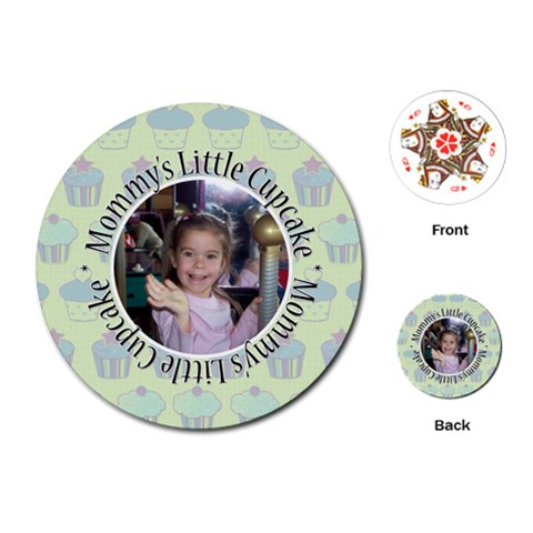Round Cupcake Quote Playing Cards By Klh   Playing Cards (round)   9z5njhrxovko   Www Artscow Com Front