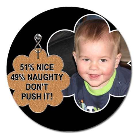 Naughty Magnet By Lil    Magnet 5  (round)   N5hfy8a9eslj   Www Artscow Com Front