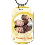 wonderful day - Dog Tag (One Side)
