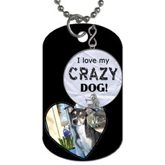 Crazy Dog Tag By Lil    Dog Tag (two Sides)   G9agpfjsfquv   Www Artscow Com Front