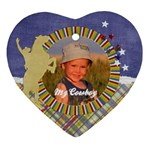 Heart ornament- My cowboy - Ornament (Heart)