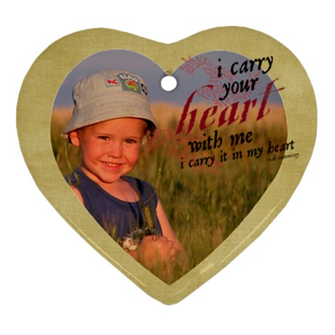 Heart Ornament I Carry Your Heart With Me By Mikki   Ornament (heart)   Xdy06qqwnwzx   Www Artscow Com Front