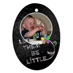 Let Them Be Little Ornament - Ornament (Oval)