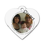 Sisters Hear Tag - Dog Tag Heart (One Side)