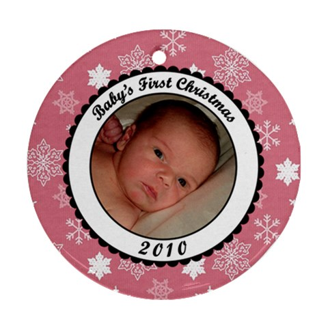 Baby s First Christmas Snowflake Ornament By Klh   Ornament (round)   Iubprf2x6ift   Www Artscow Com Front
