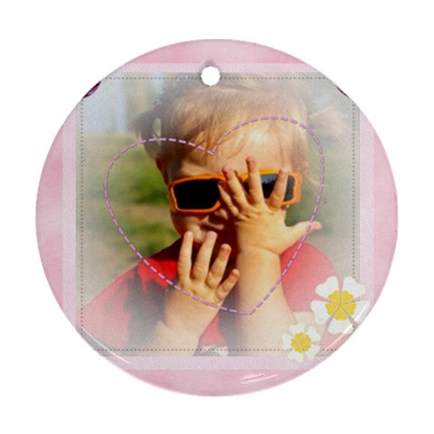 Flower, Baby By Joely   Ornament (round)   Jeoszfdw4as6   Www Artscow Com Front