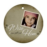 Christmas Wise Ornament clear - Ornament (Round)