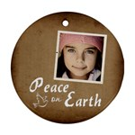 Christmas Peace Earth Ornament  - Ornament (Round)