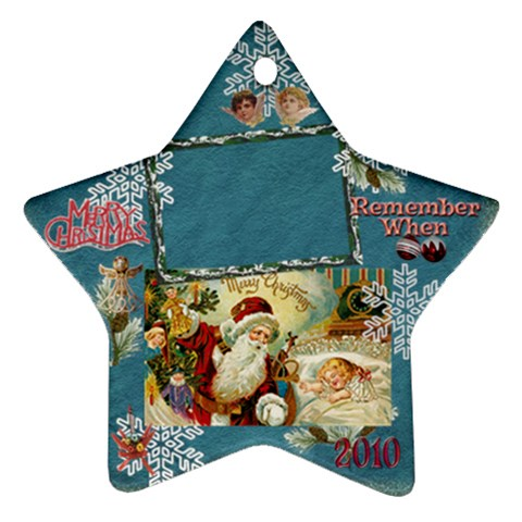 Santa Remember When 2010 Ornament 182 By Ellan   Ornament (star)   Xch6xzhmugd7   Www Artscow Com Front