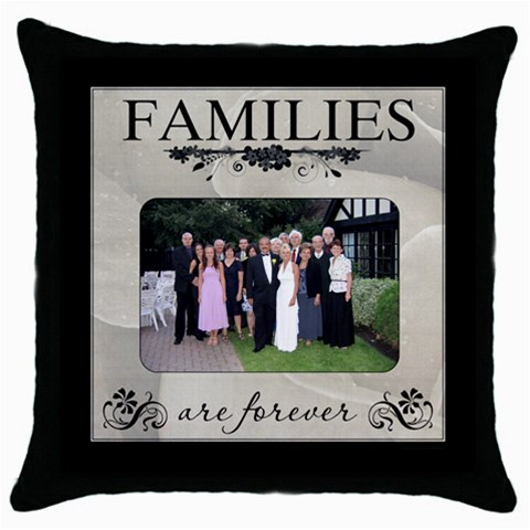 Families Are Forever Throw Cushion By Lil    Throw Pillow Case (black)   Bbtm9l7xusf6   Www Artscow Com Front