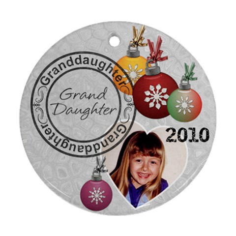 Granddaughter One Sided Christmas Ornament By Lil    Ornament (round)   2ry0w3e3ic6c   Www Artscow Com Front