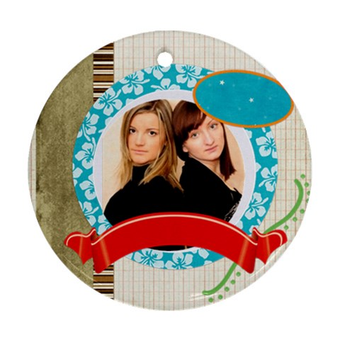 Friendship By Joely   Ornament (round)   Wd2npwv3f48p   Www Artscow Com Front