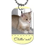 Chillin  Out! Dog Tag - Dog Tag (Two Sides)